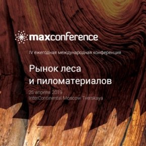 "The IV international conference ""Timber & sawn wood market"" will be held in Moscow on April 25, 2019"