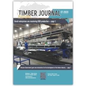 Russian Timber Journal 07-2020: small enterprises are mastering OSB production; Russian Government gave new instructions for the development of the timber industry; Viktoria Abramchenko, Russian Deputy Prime Minister, proposes to combine the powers of forestry and timber industry in one federal body